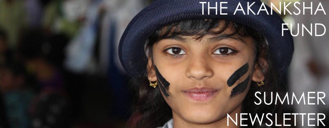 The Akanksha Fund Summer Newsletter is Here